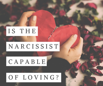 Is The Narcissist Capable of
