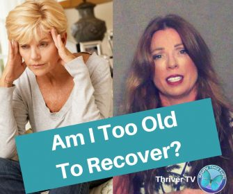 What To Do If You Feel Like You're Too Old To Recover